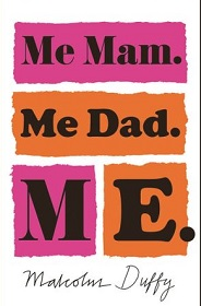 Me Mam, me Dad, me